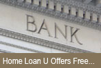 Loans: Home Loan U Offers Free Refinancing Tips...